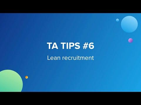 TA Tips #6: Lean recruitment