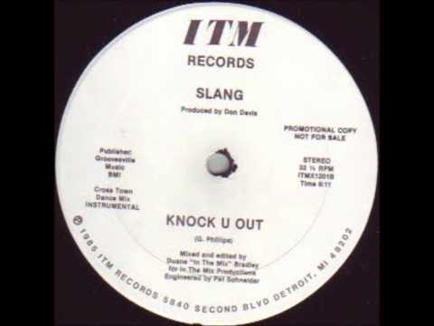 Slang- Knock You Out