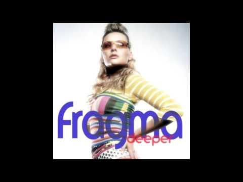 Fragma - Deeper mp3 letöltés