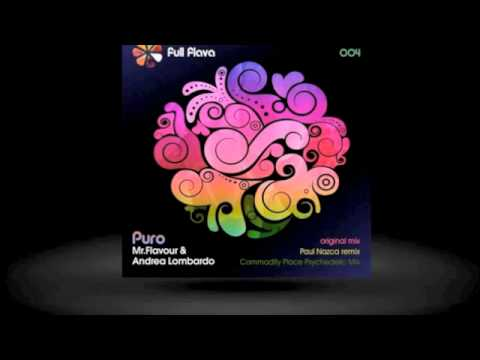 Mr.Flavour & Andrea Lombardo - Puro (Commodity Place Psychedelic Rmx).m4v