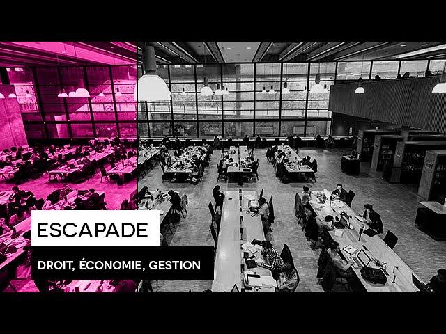 [ESCAPADE] : #3 Émission Droit, Économie, Gestion