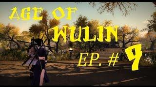 [FR] - AGE OF WULIN - Episode # 9 - Du Rififi chez les Wu-dang Partie 2
