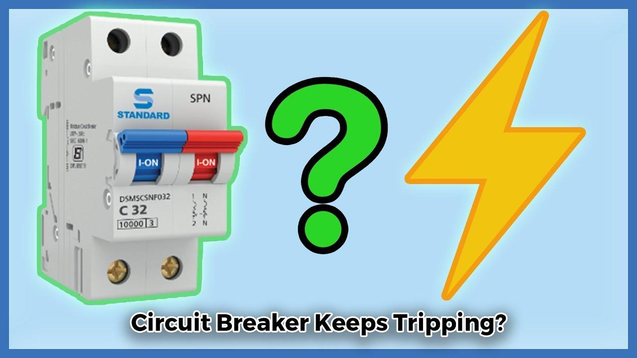 4 Sneaky Reasons Your Circuit Breaker Keeps Tripping on