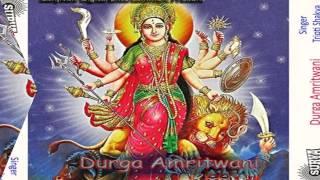 Hindi Durga Amritwani Geet 2015 New || Durga Amritwani  2 || Tripti Shakya