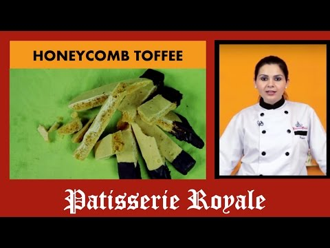 How To Make Honeycomb Toffee In A Minute By Chef Neha Lakhani | Patisserie Royale