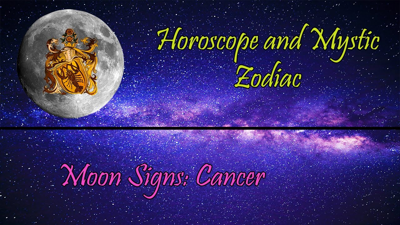 What do moon signs mean cancer youtube what do moon signs mean cancer horoscope and mystique zodiac biocorpaavc