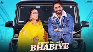 Bhabiye : Nishawn Bhullar (Full Song) MixSingh | Veet Baljit | GK DIGITAL | Geet MP3