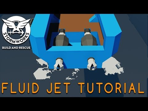 Stormworks - Fluid Jet Tutorial