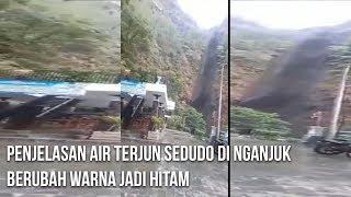 Download Video Penjelasan Air Terjun Sedudo di Ngajuk Bisa Berubah Warna Jadi Hitam MP3 3GP MP4