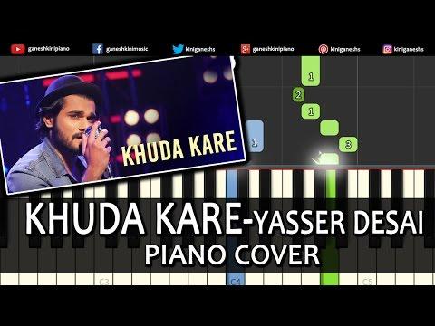 Khuda Kare Yasser Desai Song Piano Chords Tutorial Lesson Instrumental Karaoke By Ganesh Kini
