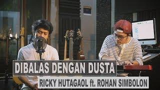 RICKY THE MISKA - DIBALAS DENGAN DUSTA (Cover) ft. ROHAN SIMBOLON