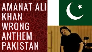 Shafqat Amanat Ali Khan Wrong Pakistani Anthem Pak vs India 2016