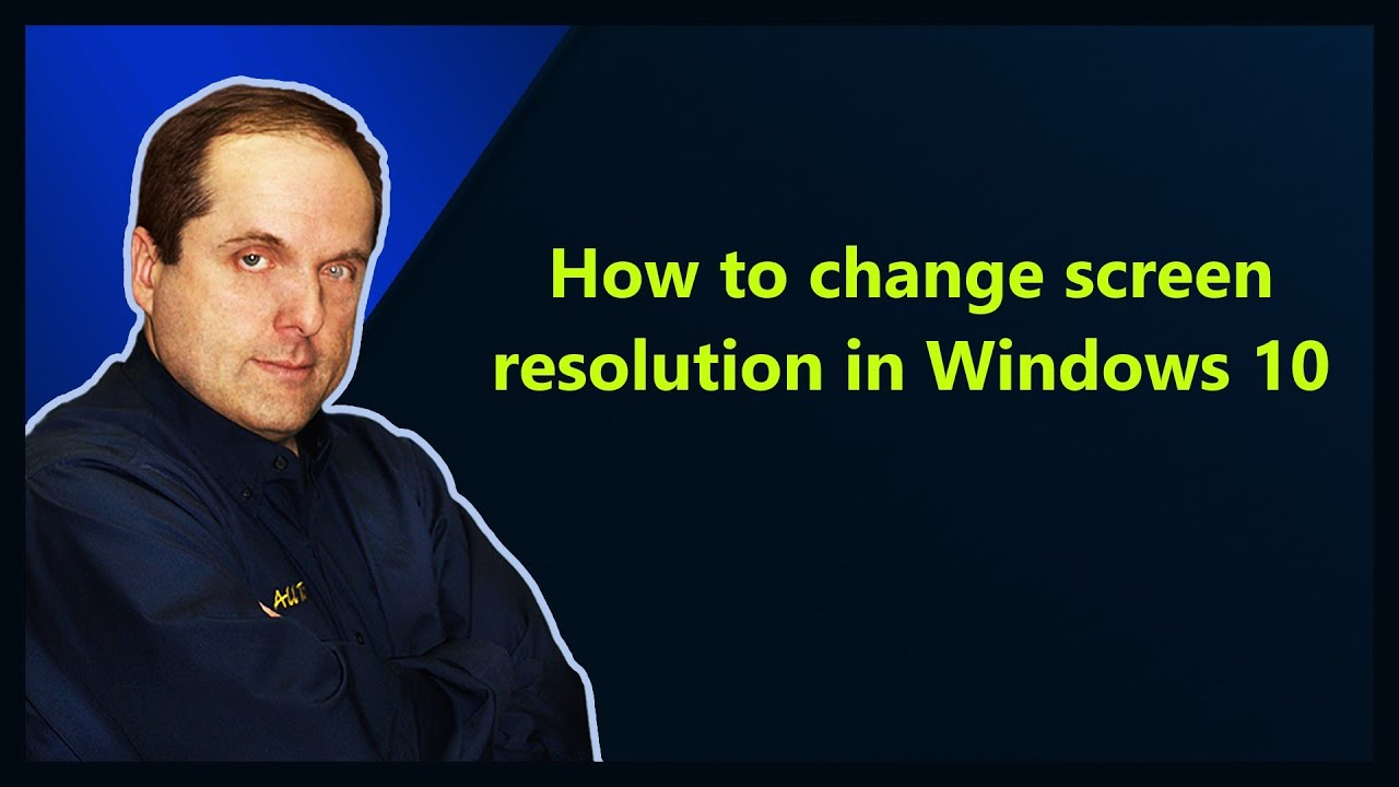 how to set screen resolution in windows 10