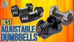 8 Best Adjustable Dumbbells 2017