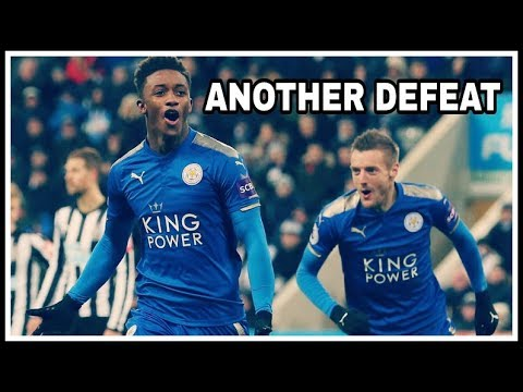 NEWCASTLE UNITED 2-3 LEICESTER CITY | QUICK THOUGHTS