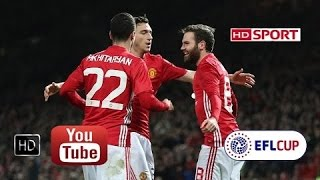 Manchester United Vs Hull City 2-0 All Goals HD ~ League Cup 10/1/2017