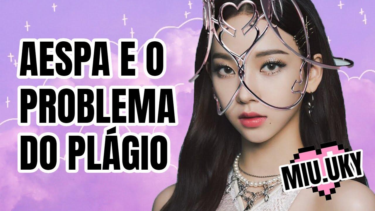 Download 🟣 AESPA E O PROBLEMA RECORRENTE DO PLÁGIO