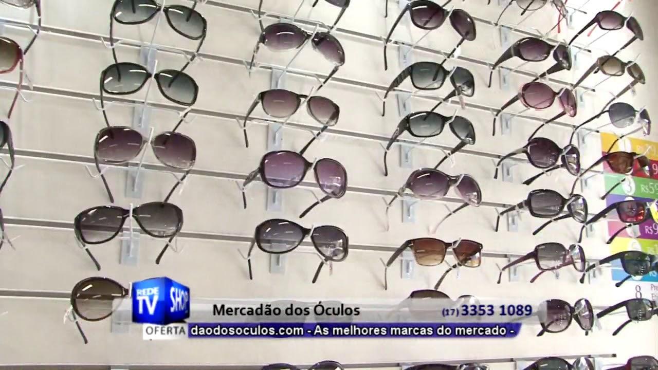 9f66e08e9 AS MELHORES MARCAS DE ÓCULOS EM RIO PRETO - MERCADÃO DOS ÓCULOS - S ...