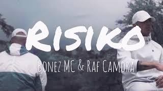 BONEZ MC & RAF CAMORA - RISIKO (Lyrics)