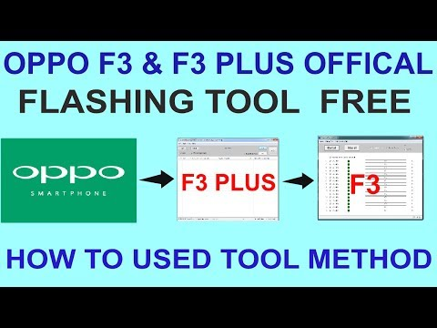 OPPO F3 & F3 PLUS OFFICAL FLASHING TOOL FREE - HOW TO USED