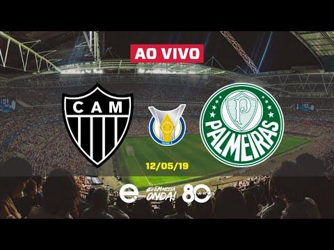 Atlético-MG X Palmeiras AO VIVO | Brasileirão 2019 | 12-05-2019