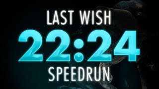 22:24 Last Wish Speedrun | Destiny 2