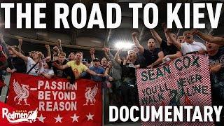 The Road To Kiev Documentary: Roma 4-2 Liverpool