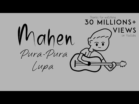 mahen---pura-pura-lupa-(official-lyric-video)