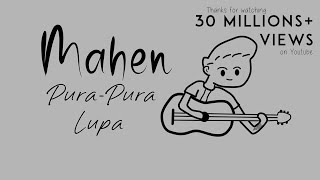 Download lagu Mahen - Pura Pura Lupa (Official Lyric)