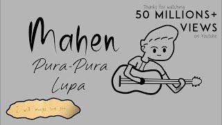 Download Mahen - Pura Pura Lupa (Official Lyric Video)