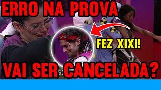 🔴PROVA CANCELADA!? GLOBO ERRA FEIO e FINAL DO BBB21 PODE MUDAR