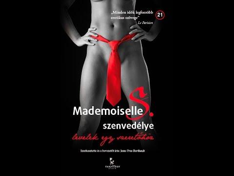 Mademoiselle S. szenvedélye - levelek egy szeretőhöz (Trend Fm)