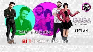 Yaşar Gaga Ceylan ft TarkanSezen Aksu