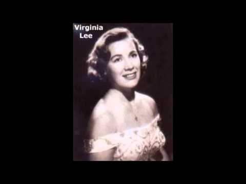 Virginia Lee - Green grow the lilacs