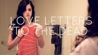 Скачать Love Letters To The Dead Book Trailer