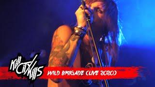 Kill City Kills - Wild Brigade (Live)
