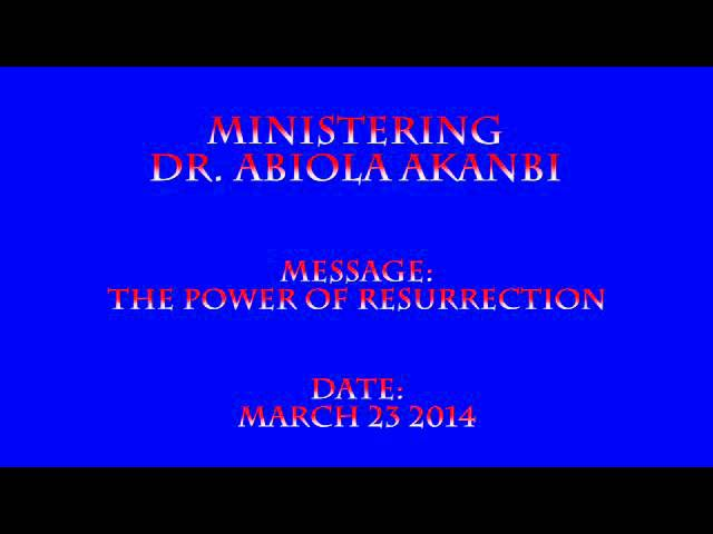 March 23 2014 The Power of Resurrection