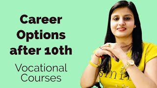 Top 10 Vocational Diplomas after 10th / Career options after 10th for average students / Radhika
