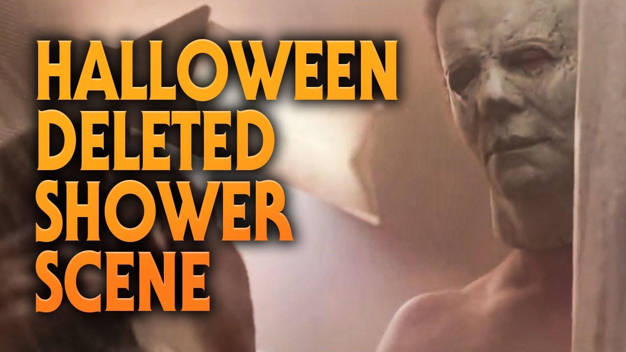 Download Halloween (2018) Deleted Shower Scene | Should It Have Been Cut?