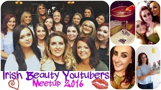 iby meetup 2016 irish beauty youtubers meetup in dublin