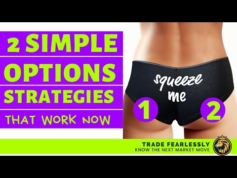 2 Simple Options Strategies That Work Now