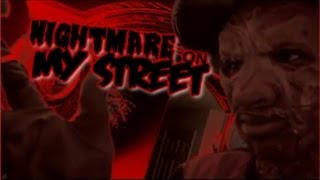 NIGHTMARE ON MY STREET 2009