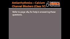 Antiarrhythmics - Calcium Channel Blockers (Class IV) - Verapamil & Diltiazem