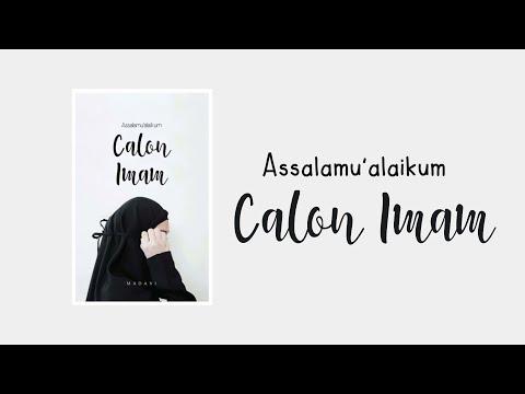 Assalamualaikum Calon Imam [Trailer Wattpad]