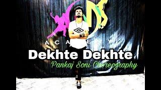 Atif A: Dekhte Dekhte Dance Choreography | Shahid kapoor | Pankaj Soni