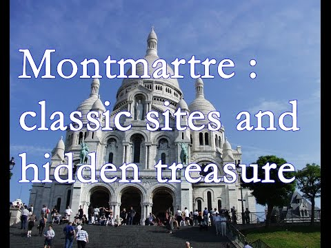 Montmartre: classic sites and hidden treasures _ france
