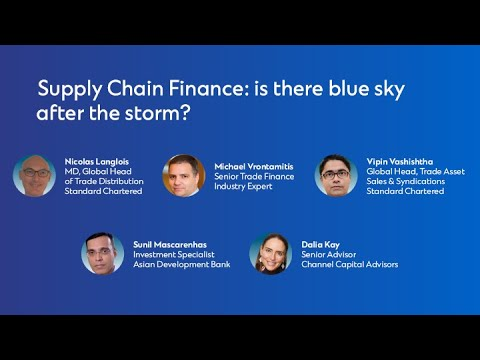 GCC Panel 19: Supply Chain Finance: is there blue sky after the storm?