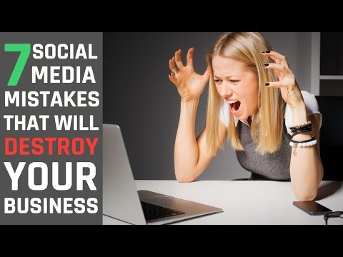 7 Social Media Mistakes That Will Destroy Your Business - DMW #27
