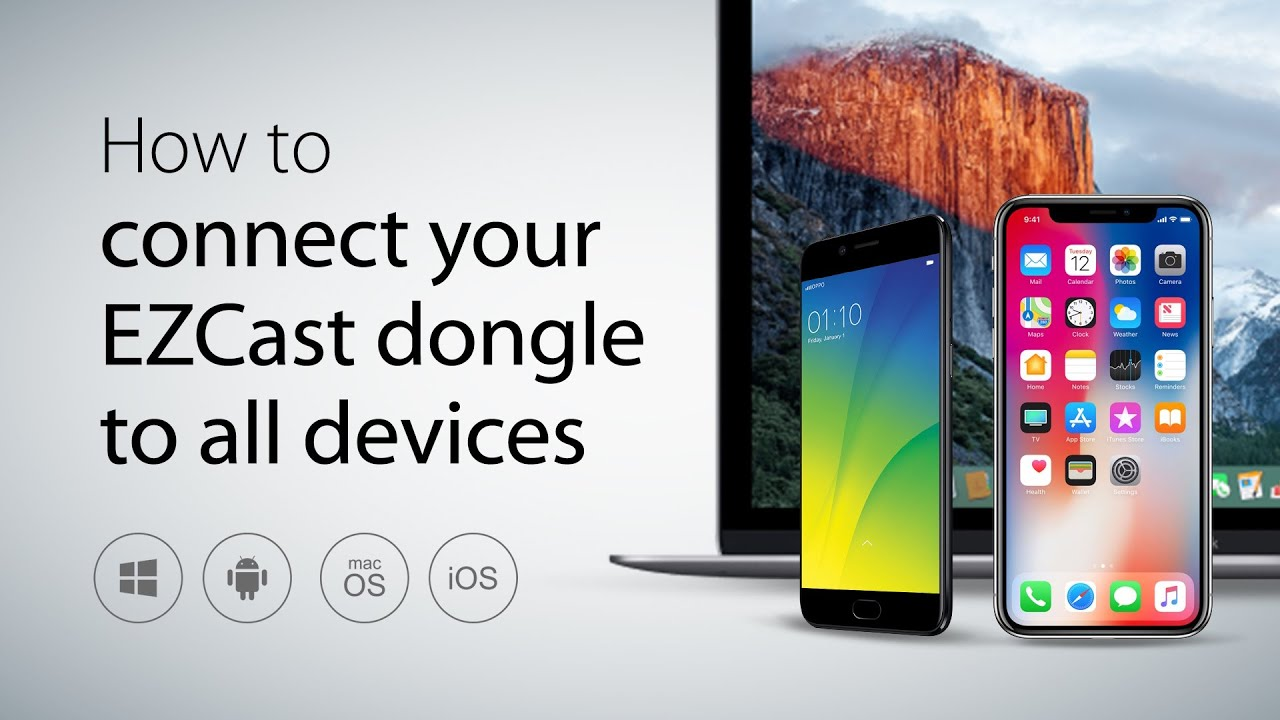 How to connect your EZCast wireless dongle to all devices