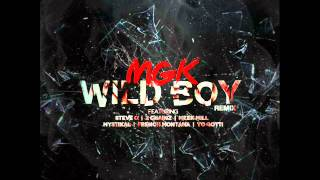 Machine Gun Kelly - Wild Boy Remix [ Audio ]